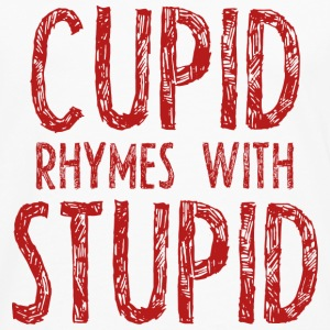 Cupid Rhymes With Stupid - Men's Premium Long Sleeve T-Shirt