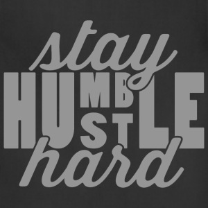 Stay Humble Hustle Hard Women's T-Shirts - Adjustable Apron