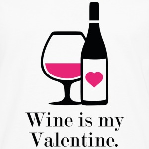 Wine Is My Valentine - Men's Premium Long Sleeve T-Shirt