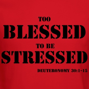 TOO BLESSED 2B STRESSED Women's T-Shirts - Crewneck Sweatshirt