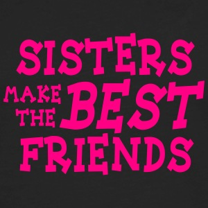 sisters make the best friends Tanks - Men's Premium Long Sleeve T-Shirt