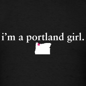 Portland Girl Pride Proud T-Shirt Tee Top Shirt Long Sleeve Shirts - Men's T-Shirt