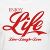 ENJOY LIFE Live Laugh Love T-Shirt Design - Women's T-Shirt