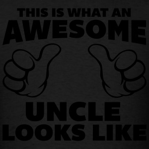Awesome Uncle Looks Like Hoodies - Men's T-Shirt