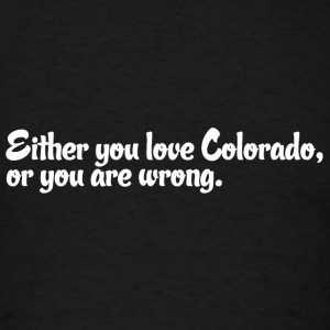 Colorado Love Pride Proud T-Shirt Tee Top Shirt Long Sleeve Shirts - Men's T-Shirt