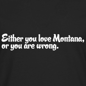 Montana Love Pride Proud T-Shirt Tee Top Shirt Women's T-Shirts - Men's Premium Long Sleeve T-Shirt