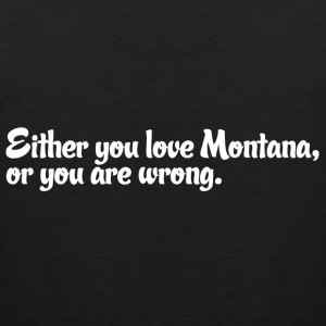 Montana Love Pride Proud T-Shirt Tee Top Shirt Women's T-Shirts - Men's Premium Tank