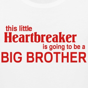This little Heart breaker is going to be a Big Bro Kids' Shirts - Men's Premium Tank