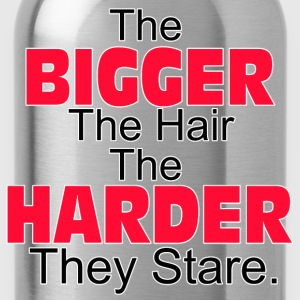 The Bigger The Hair - Water Bottle