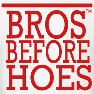 BROS BEFORE  HOES Hoodies - Men's T-Shirt