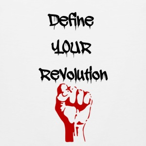 Define Your Revolution Woman's Tee - Men's Premium Tank