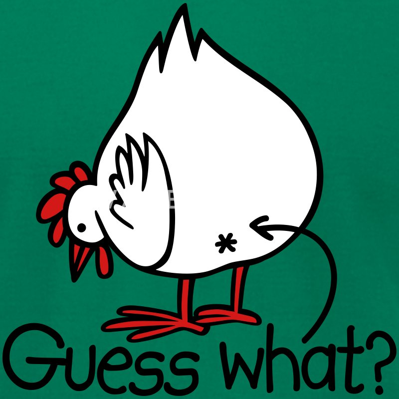 Guess what? (Chicken butt!) T-Shirts - Men's T-Shirt by American Apparel