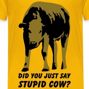 Stupid cow? Kids' Shirts - Toddler Premium T-Shirt