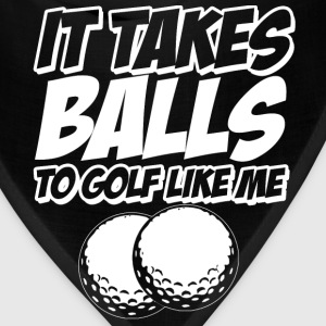 Golf it takes balls T-Shirts - Bandana