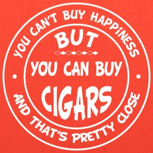 You Can't Buy Happiness, But You Can Buy Cigars! T-Shirts - Tote Bag