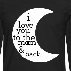 I love you to the moon and back t-shirts - Men's Premium Long Sleeve T-Shirt