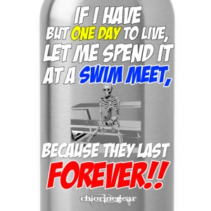 One Day to Live, Make it a Swim meet Kids' Shirts - Water Bottle