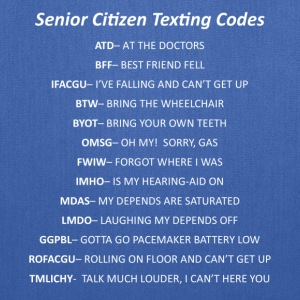 Senior Citizen Texting Codes - Tote Bag