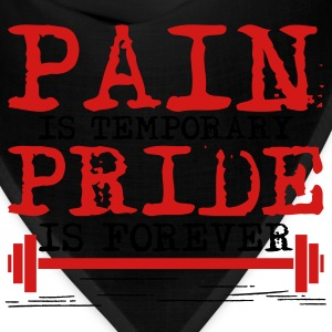 Pain is temporary, pride is forever T-Shirts - Bandana