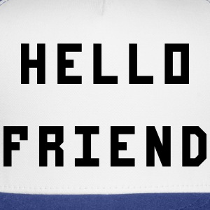 Hello Friend - Trucker Cap