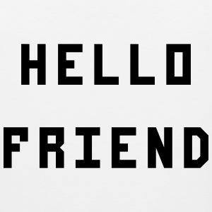 Hello Friend - Men's Premium Tank