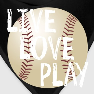 Live, Love, Play T-Shirts - Bandana
