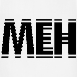 Meh T-Shirts - Adjustable Apron