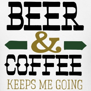 Beer And Coffee Keeps Me Going Tank Tops - Men's T-Shirt
