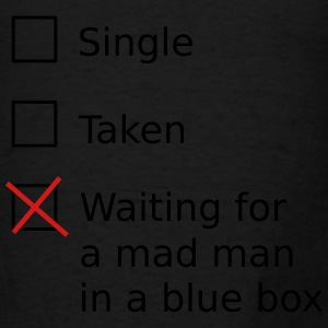 Single Taken Waiting for a mad man in a blue box Tanks - Men's T-Shirt