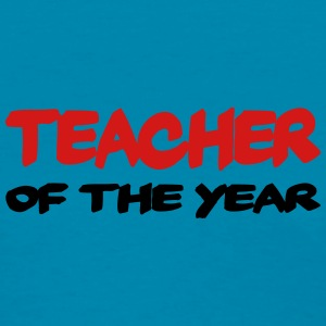 Teacher of the year Tanks - Women's T-Shirt