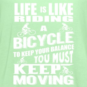 Life Is Like Riding A Bicycle T-Shirt - Women's Flowy Tank Top by Bella