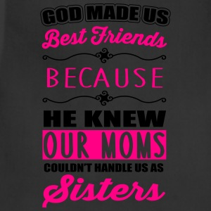 God made us best friends - BFF Hoodies - Adjustable Apron