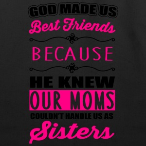 God made us best friends - BFF Hoodies - Eco-Friendly Cotton Tote