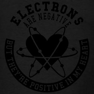 Electrons Are Negative - Men's T-Shirt