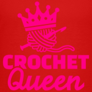 Crochet Queen Kids' Shirts - Toddler Premium T-Shirt