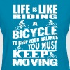 Life Is Like Riding A Bicycle - Women's T-Shirt - Women's T-Shirt