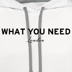 What you need London - Contrast Hoodie