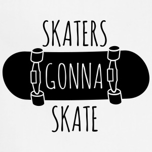 Skaters gonna skate Women's T-Shirts - Adjustable Apron
