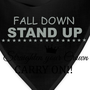Fall down, stand up... Women's T-Shirts - Bandana