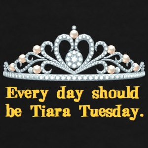 Tiara Tuesday Mug - Men's Premium T-Shirt