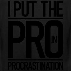procrastination - Men's Premium Tank