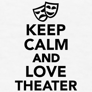 Keep calm and love Theater Mugs & Drinkware - Men's T-Shirt