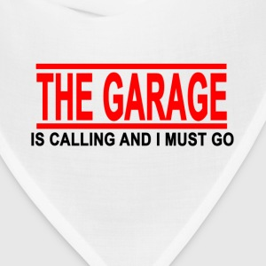 the_garage_is_calling_and_i_must_go - Bandana