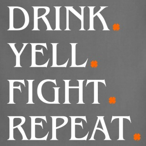 St Patricks Day Drink Yell Fight Repeat Tees - Adjustable Apron