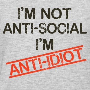 i'm not anti social i'm anti idiot - Men's Premium Long Sleeve T-Shirt