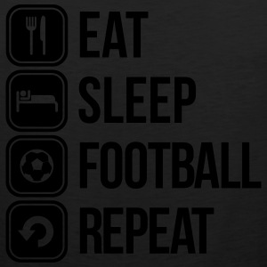 eat sleep football repeat T-Shirts - Men's Premium Tank