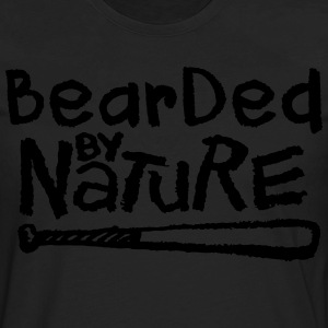 Bearded By Nature T-Shirts - Men's Premium Long Sleeve T-Shirt
