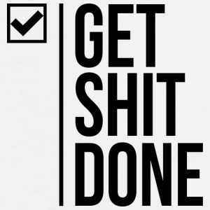 Get shit done mugs - Men's Premium T-Shirt