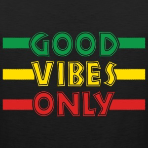 good vibes only Women's T-Shirts - Men's Premium Tank