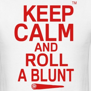 Keep Calm And Roll A Blunt Hoodies - Men's T-Shirt